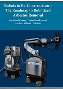 Robots to Re-Construction — The Roadmap to Robotized Asbestos Removal
