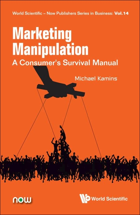 Marketing Manipulation: A Consumer's Survival Manual
