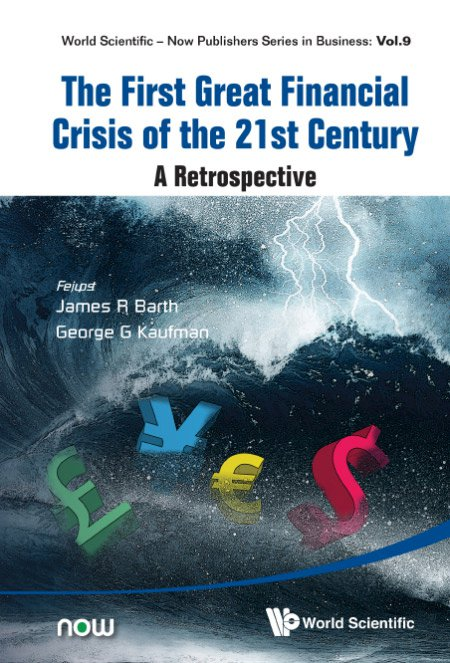 The First Great Financial Crisis of the 21st Century: A Retrospective